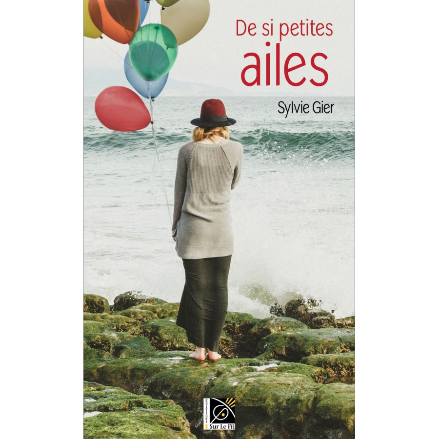 De si petites ailes - Sylvie Gier
